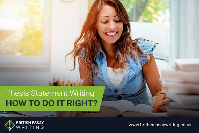 Thesis Statement Writing: How to Do It Right?