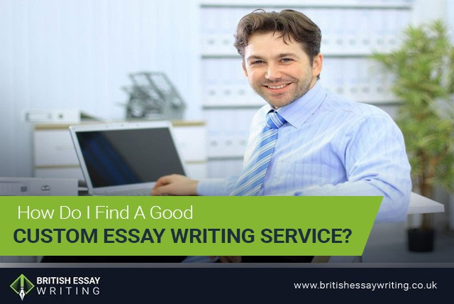 How do I find a good custom essay writing service?