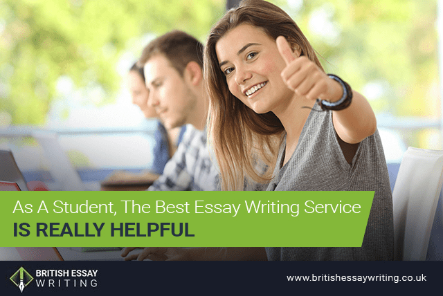 As A Student, The Best Essay Writing Service Is Really Helpful