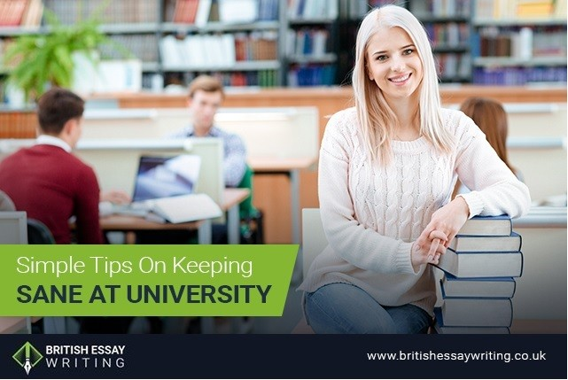 Simple Tips on Keeping Sane at University