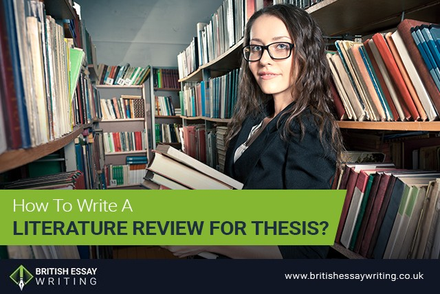 How To Write A Literature Review For Thesis?